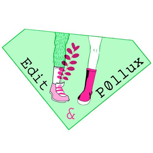 Edith & Pollux
